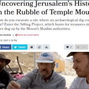 Haaretz heading - Uncovering Jerusalems History in the Rubble of Temple Mount
