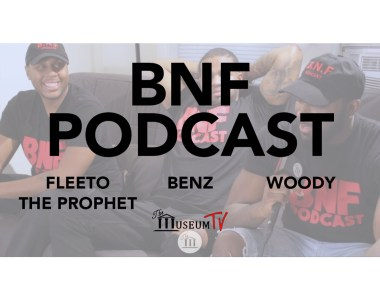 BNF Podcast is one of Boston's most talked about Podcasts