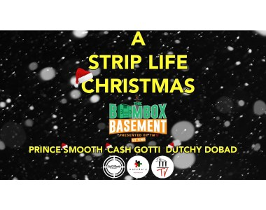 The BoomBox Basement Presents: A Strip Life Christmas.