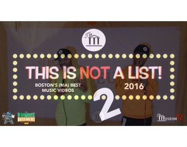 This Is Not A List 2! 2016's Best Boston Music Videos
