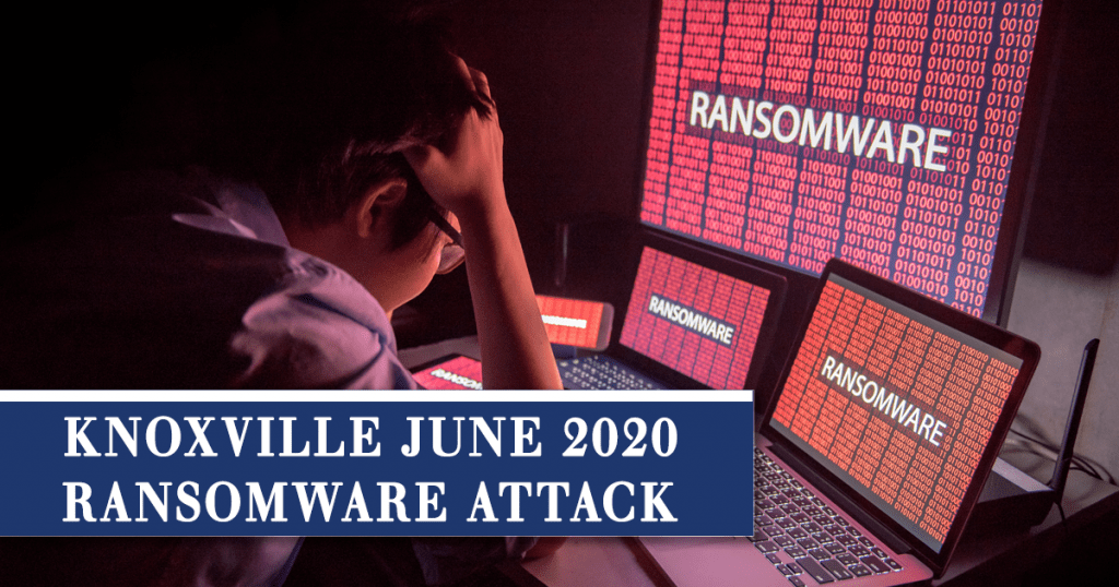 Knoxville Tennessee Ransomware