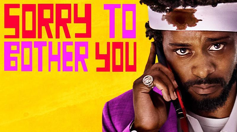 "Movie Review: ""Sorry to Bother You"""