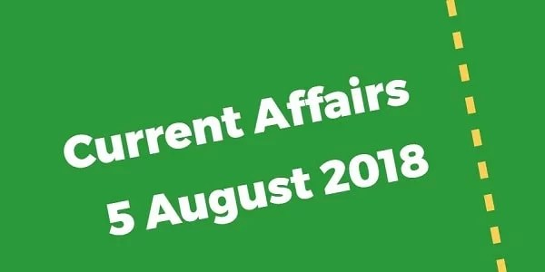 TNPSC Current Affairs Tamil 5 August 2018