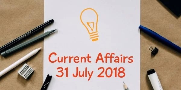 TNPSC Current Affairs Tamil 31 July 2018