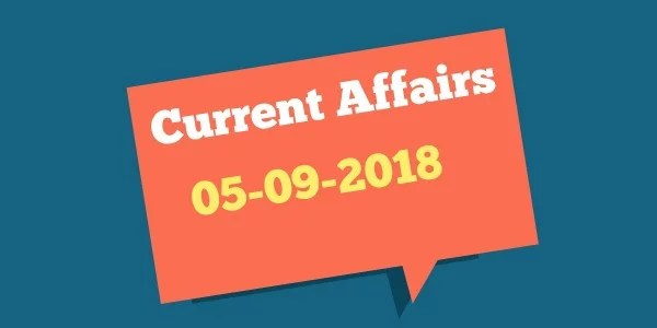 TNPSC CURRENT AFFAIRS TAMIL 05-09-2018