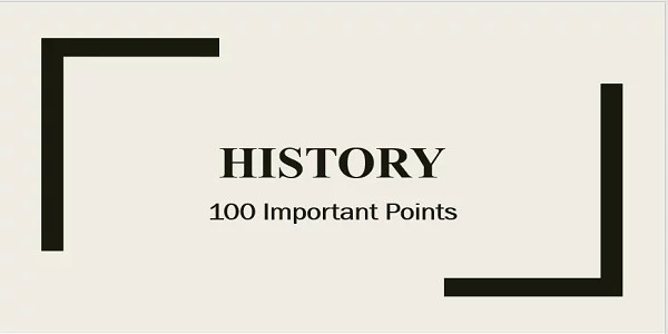 TNPSC History 100 Important Points