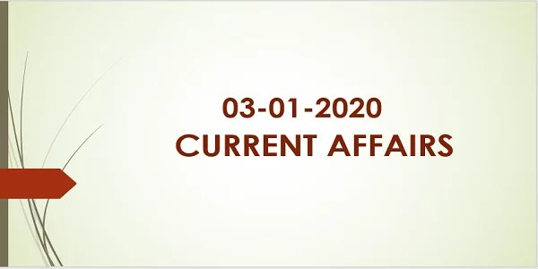 TNSPC Current Affairs 03-01-2020