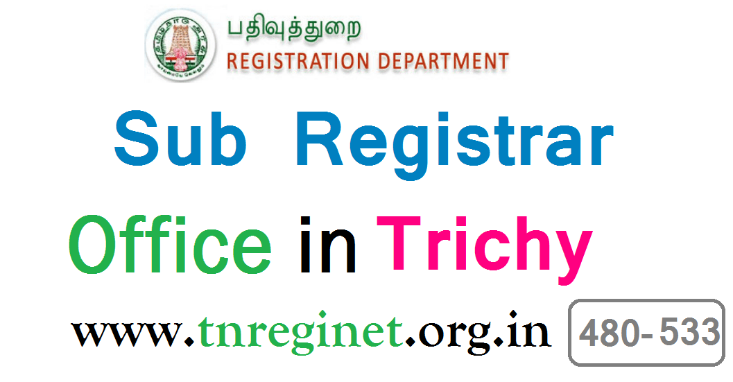 Sub Registrar Office in Trichy tnreginet-org-in