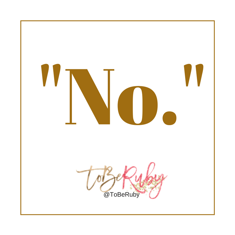 "How to Say ""No,"" to them and ""Yes."" to You!"