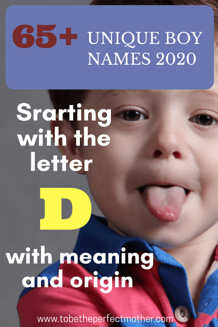 Unique boy names starting with D with meaning and origin