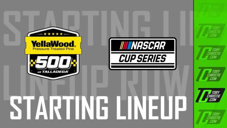 YellaWood 500 Starting Lineup