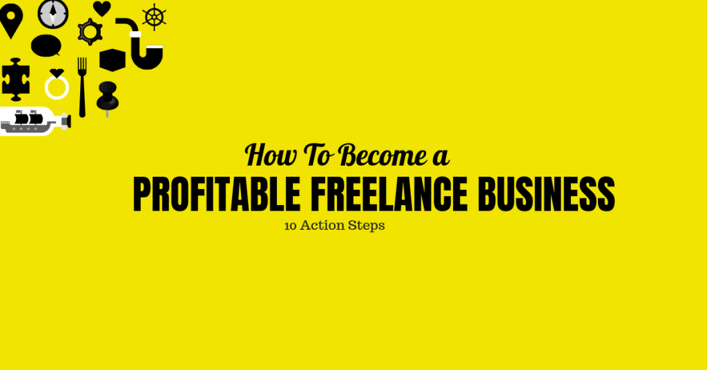 How To Become a Profitable Freelance Business