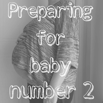 Preparing for baby number 2