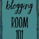 Blogging Room 101