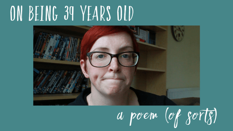 On being 39, a poem