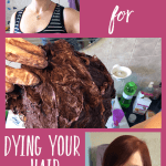 Top tips for dying your hair at home
