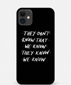 They Know We Know iPhone 12 Mini Mobile Cover