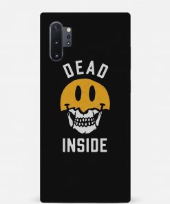 Dead Inside Samsung Galaxy Note 10 Plus Mobile Cover