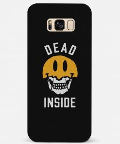 Dead Inside Samsung Galaxy S8 Plus Mobile Cover