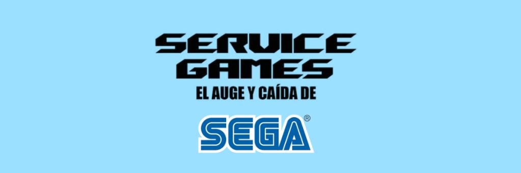 Texto Service Games. Auge y caida de SEGA. SEGA es el logo de la compañía