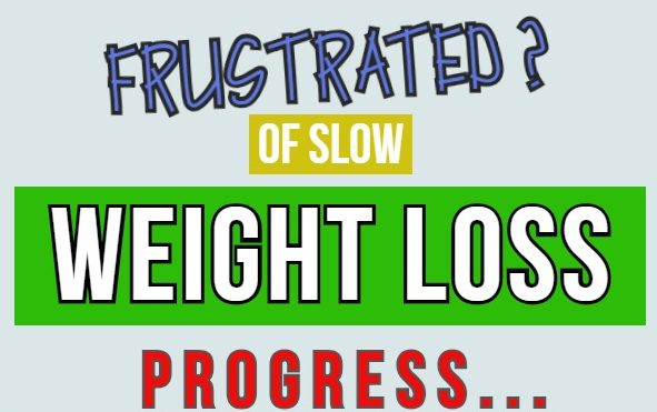 frustrated-of-slow-weigth-loss-progress