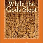 "Cover of James Sanford's book ""While the Gods Slept"""