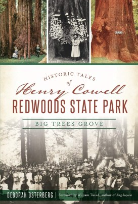 the cover of Deborah Osterberg's Book shows people decades ago standing at the base of giant redwoods.