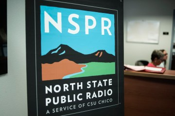 A sign that says NSPR, North State Public Radio