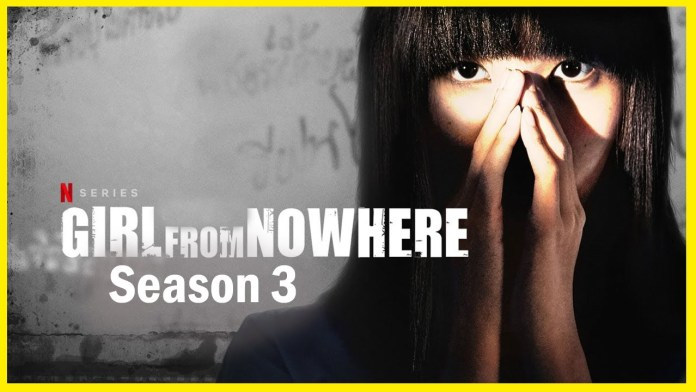 Girl from Nowhere Season 3: Is the Series Renewed for Another Season?
