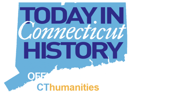 Today in Connecticut History