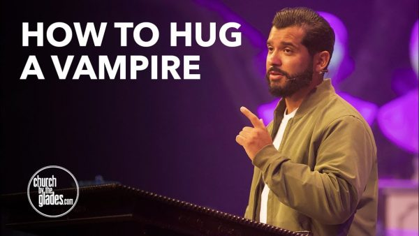 2021 - How To Hug A Vampire Sermon Notes - Free Pdf Photo July 30, 2021