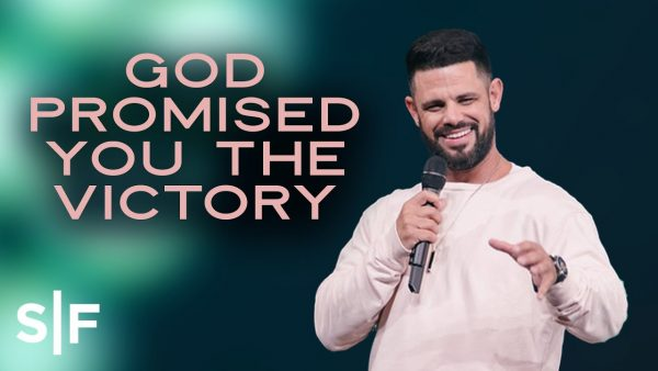 Download Sermon Notes: God Promised You The Victory | Steven Furtick Photo September 18, 2021