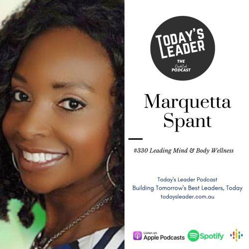 330 Marquetta Spant - Leading Mind & Body Wellness
