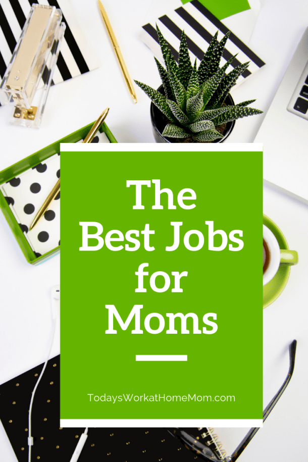 The Best Jobs for Moms