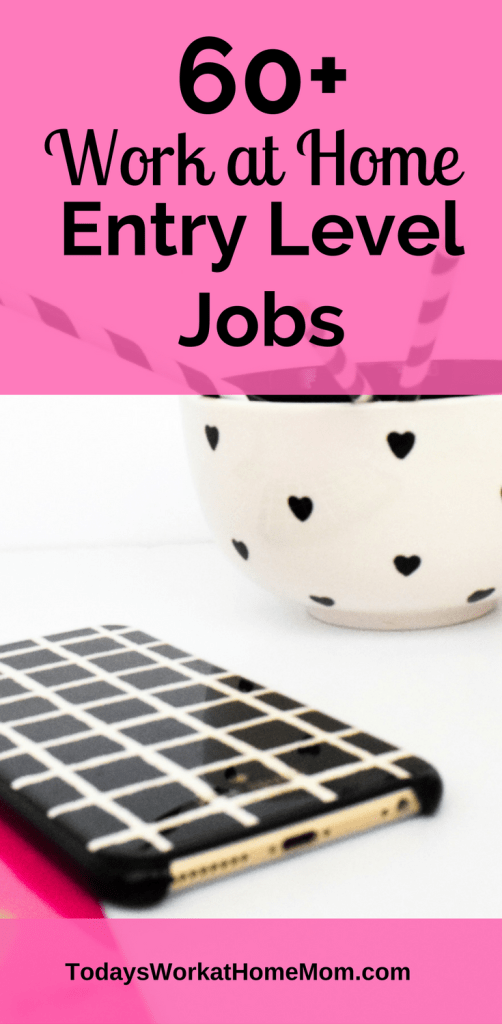 Work from home entry level jobs are one of the best ways to start earning money at home. Here's a big list of over 60 companies that hire entry level workers.