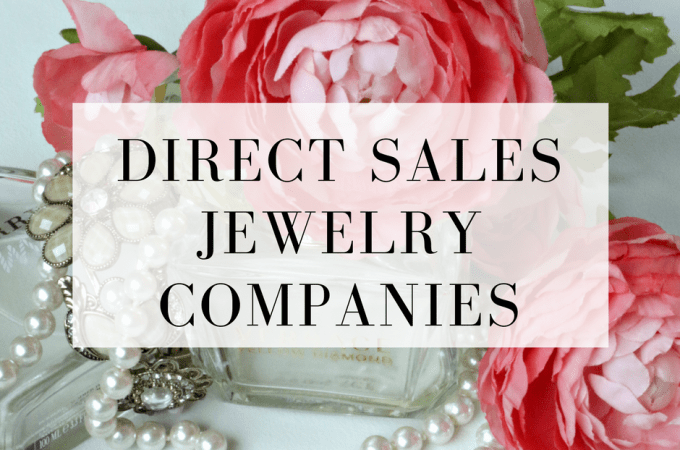 Would you love to have your own jewelry business? Here's a list of direct sales jewelry companies that give you the freedom to run a business from home.