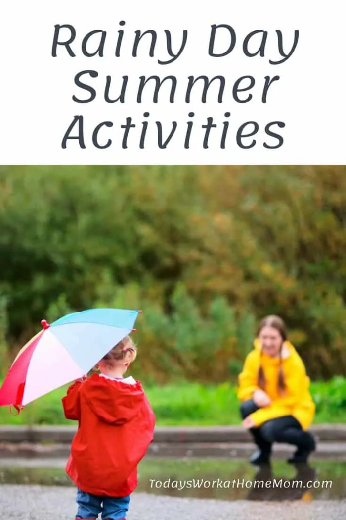 Rainy Day Summer Activities