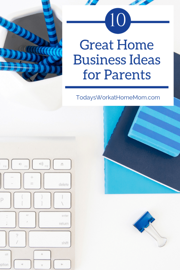 As a parent, you have special factors present when looking for home business ideas. We've put together 10 great business ideas for you to consider.