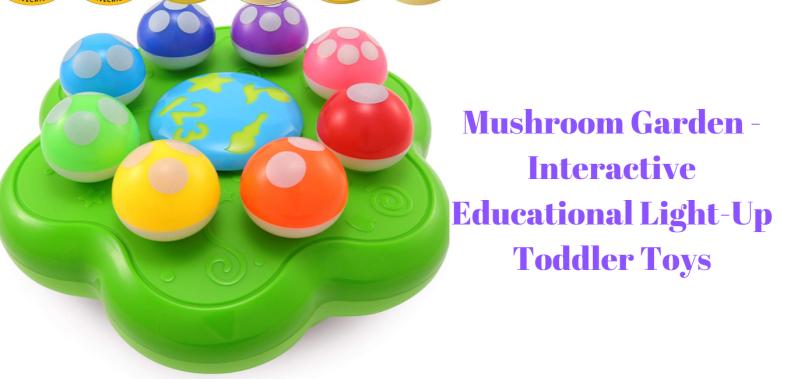 Mushroom Garden - Interactive Educational Light-Up Toddler Toys