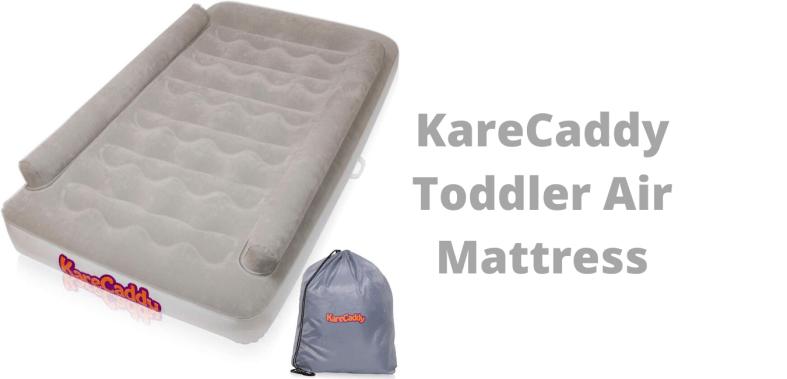 The best KareCaddy Toddler Air Mattress (1)