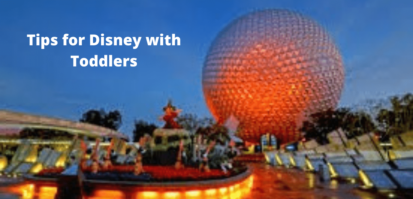 Tips for Disney with Toddlers