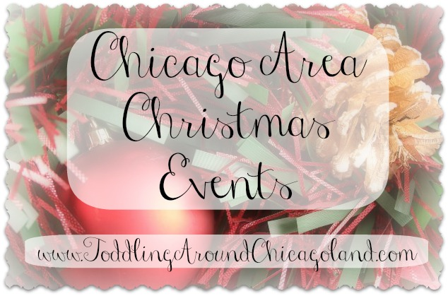 chicago area christmas events 2012 toddling around chicagoland