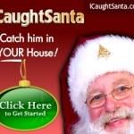 I Caught Santa!
