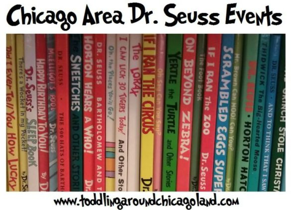 Chicago Area Dr. Seuss Events 2013 - Toddling Around Chicagoland