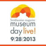 Museum Day Live! – Free Museum Admission September 28, 2013