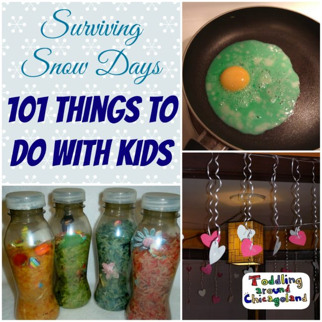 Surviving Snow Days - 101 Things to Do with Kids - Toddling Around Chicagoland #snowday #kids #PolarVortex #Chiberia