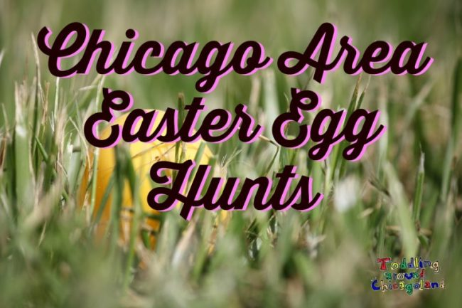 Chicago Area Easter Egg Hunts 2014 - Toddling Around Chicagoland