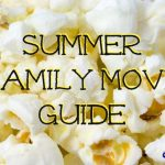 Summer Family Movie Guide – 2014