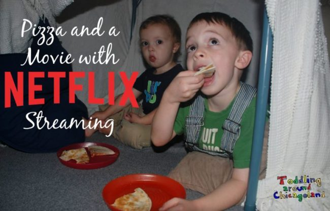 Pizza and a Movie with Netflix Streaming - Netflix #StreamTeam - Toddling Around Chicagoland