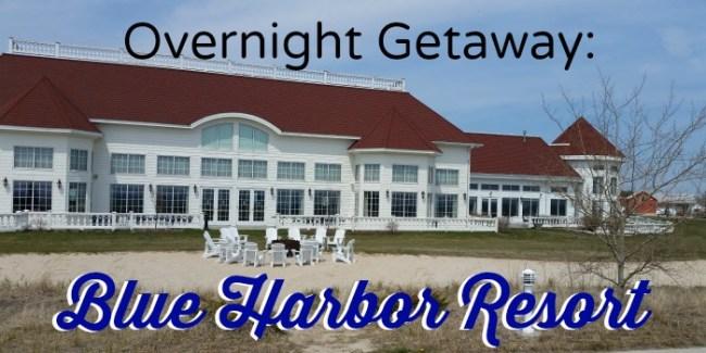 Overnight Getaway Blue Harbor Resort #Sheboygan #Wisconsin
